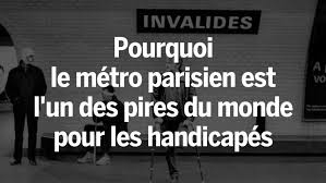 Pourquoi le métro parisien est-il l'un des pires du monde pour les handicapés ?  .jpeg